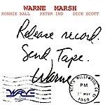 Warne Marsh Release Record. Send Tape. Warne