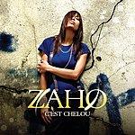 Zaho C'est Chelou (Version Radio)(Single)
