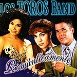Los Toros Band Romanticamente