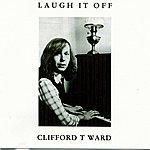 Clifford T. Ward Laugh It Off