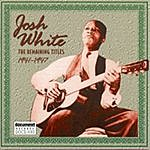 Josh White Josh White: The Remaining Titles, 1941-1947
