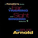 Bruce Arnold Fanatic's Guide To Sight Reading And Ear Training