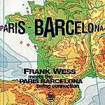 Frank Wess Frank Wess Meets The Paris - Barcelona Swing Connection