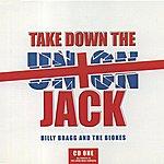 Billy Bragg Take Down The Union Jack