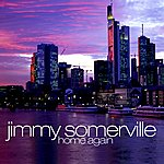 Jimmy Somerville Home Again