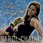 Carol Chaikin Lucy's Day Off