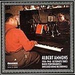 Albert Ammons Albert Ammons: Alternate Takes, Radio Performances, Unissued Home Recordings (1936-1946)