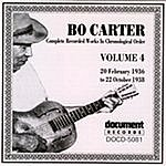 Bo Carter Bo Carter: Complete Recorded Works In Chronological Order, Vol.4 (1936-1938)
