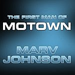 Marv Johnson The First Man Of Motown