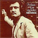 Python Lee Jackson Piano Players Ball