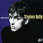 Stephen Duffy Because We Love You