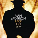 Van Morrison Back On Top (Expanded Re-Issue) (2007 Remastered)