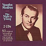 Vaughn Monroe The Night Is Young
