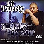 Lil' Tweety You Know My Name (Parental Advisory)