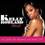 Kelly Rowland Work (Remix Digital EP)