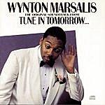 Wynton Marsalis Tune In Tomorrow: The Original Soundtrack