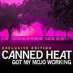 Canned Heat Got My Mojo Working