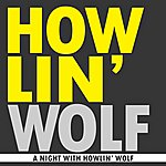 Howlin' Wolf A Night With Howlin' Wolf