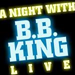 B.B. King A Night With B.B. King (Live)