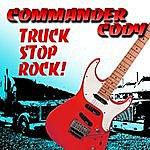 Commander Cody Truck Stop Rock