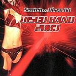 Scotch Disco Band 2003 (Maxi-Single)