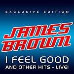 James Brown I Feel Good And Other Hits, Live!