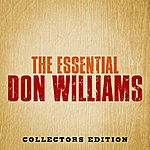 Don Williams The Essential Don Williams