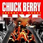 Chuck Berry Johnny B. Goode: Live