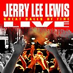 Jerry Lee Lewis Great Balls Of Fire: Live!