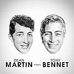 Dean Martin Dean Martin Meets Tony Bennett