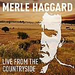 Merle Haggard Live From The Countryside