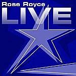 Rose Royce Rose Royce Live!