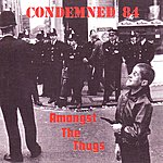 Condemned 84 Amongst The Thugs