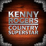 Kenny Rogers Country Superstar