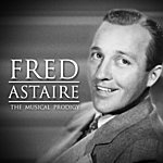 Fred Astaire Fred Astaire : The Musical Prodigy