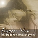 Frances Nero Take Me In Your Arms And Love Me