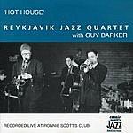 Reykjavik Jazz Quartet Hot House