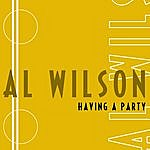 Al Wilson Having A Party