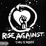 Rise Against This Is Noise: Canadian Tour EP