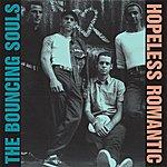 The Bouncing Souls Hopeless Romantic