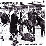 Condemned 84 Face The Aggression (Parental Advisory)