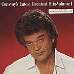 Conway Twitty Conway's Latest Greatest Hits, Vol.1