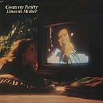 Conway Twitty Dream Maker