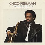 Chico Freeman Tangents