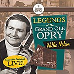 Willie Nelson Legends Of The Grand Ole Opry