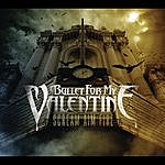 Bullet For My Valentine Scream Aim Fire (Parental Advisory)