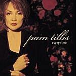 Pam Tillis Every Time