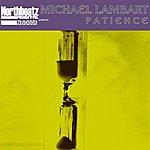 Michael Lambart Patience (3-Track Single)