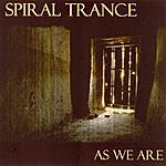 Spiral Trance As We Are