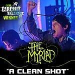 The Myriad A Clean Shot (Single)